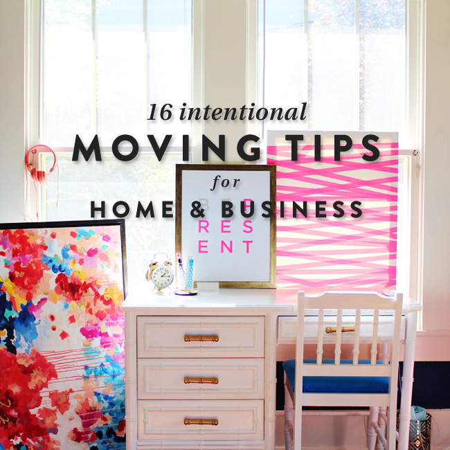 16IntentionalMovingTipsForHomeAndBusiness